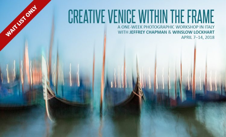 Creative Venice Within The Frame Photographic Workshop