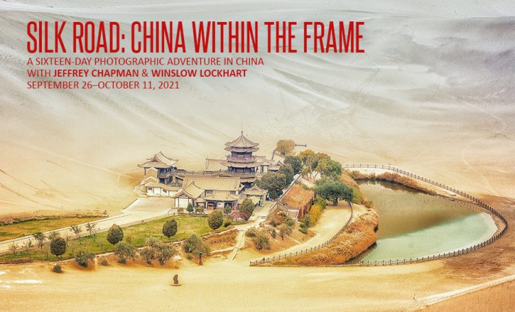 Silk Road China Within The Frame Photographic Adventure